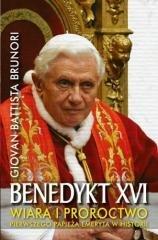 Benedykt XVI. Wiara i proroctwo - okładka książki