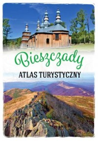 Bieszczady. Atlas turystyczny - okładka książki