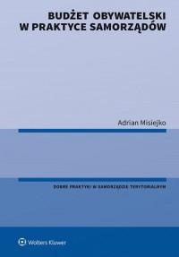 Budżet obywatelski w praktyce samorządów - okładka książki