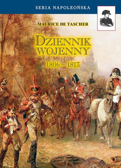 Dziennik wojenny 1806-1813. Seria - okładka książki