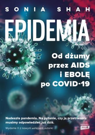 Epidemia. Od dżumy, przez AIDIS - okładka książki