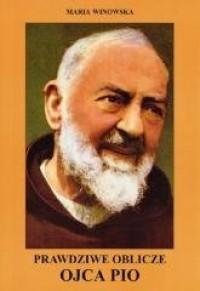 Prawdziwe oblicze Ojca Pio - okładka książki