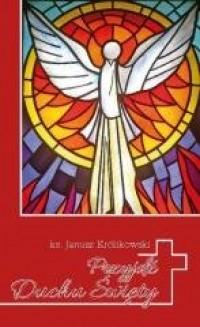Przyjdź, Duchu Święty - okładka książki