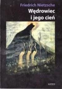 Wędrowiec i jego cień - okładka książki