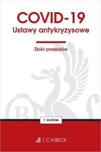COVID-19. Ustawy antykryzysowe. - okładka książki