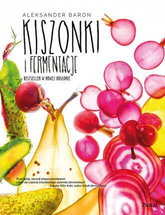Kiszonki i fermentacje. Bestseller - okładka książki