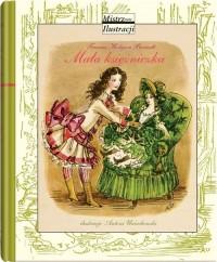 Mistrzowie ilustracji. Mała księżniczka - okładka książki