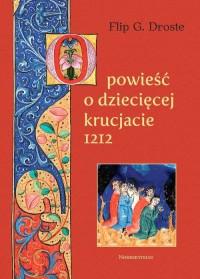 Opowieść o dziecięcej krucjacie - okładka książki
