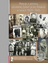Relacje o pomocy udzielanej Żydom - okładka książki