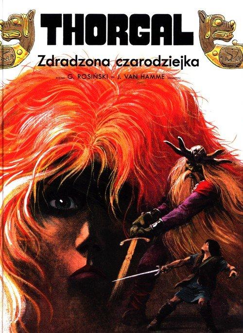 Thorgal. Tom 1. Zdradzona czarodziejka - okładka książki