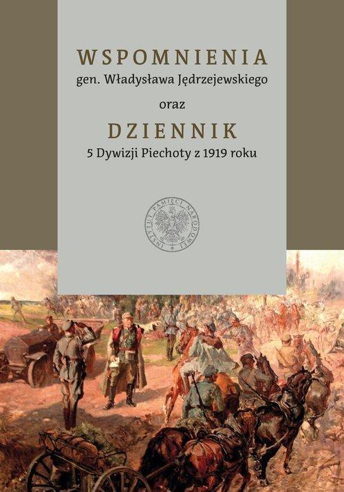 Wspomnienia gen. Władysława Jędrzejewskiego - okładka książki