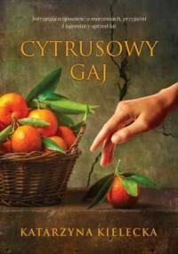Cytrusowy gaj - okładka książki