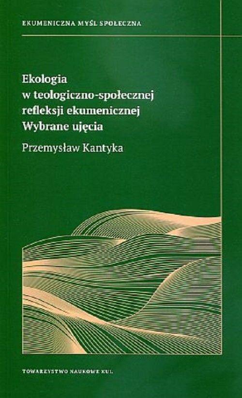 Ekologia w teologiczno-społecznej - okładka książki