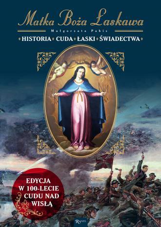 Matka Boża Łaskawa Historia Cuda - okładka książki