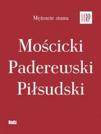 Mężowie stanu II RP (komplet w - okładka książki