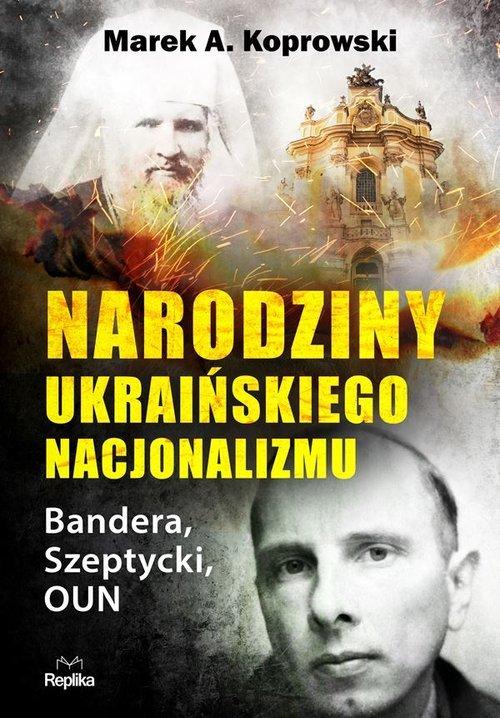 Narodziny ukraińskiego nacjonalizmu. - okładka książki