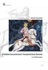 Polskie łucznictwo i kusznictwo - okładka książki