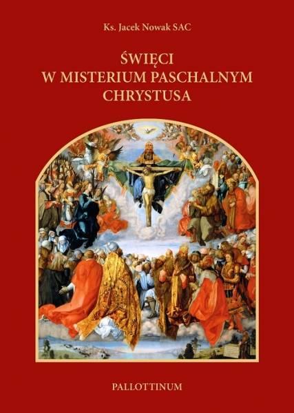 Święci w misterium paschalnym Chrystusa - okładka książki