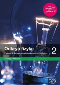 Fizyka. LO 2. Odkryć fizykę. Podręcznik. - okładka podręcznika