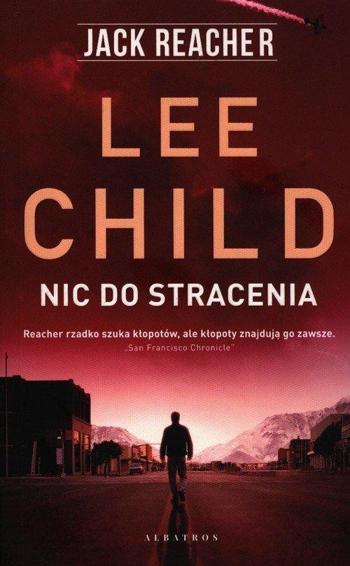 Jack Reacher: Nic do stracenia - okładka książki