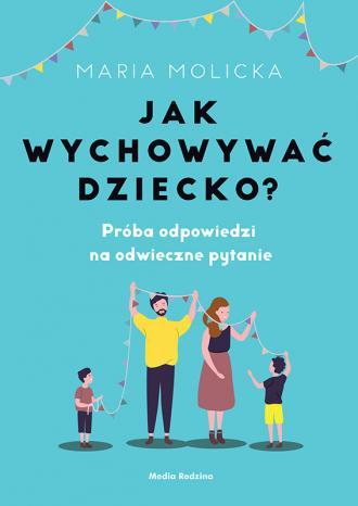 Jak wychowywać dziecko? - okładka książki