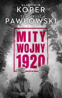 Mity wojny 1920 - okładka książki