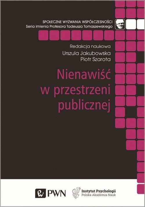 Nienawiść w przestrzeni publicznej - okładka książki