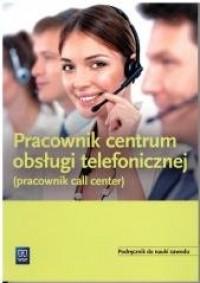 Pracownik obsługi telefonu - call - okładka podręcznika