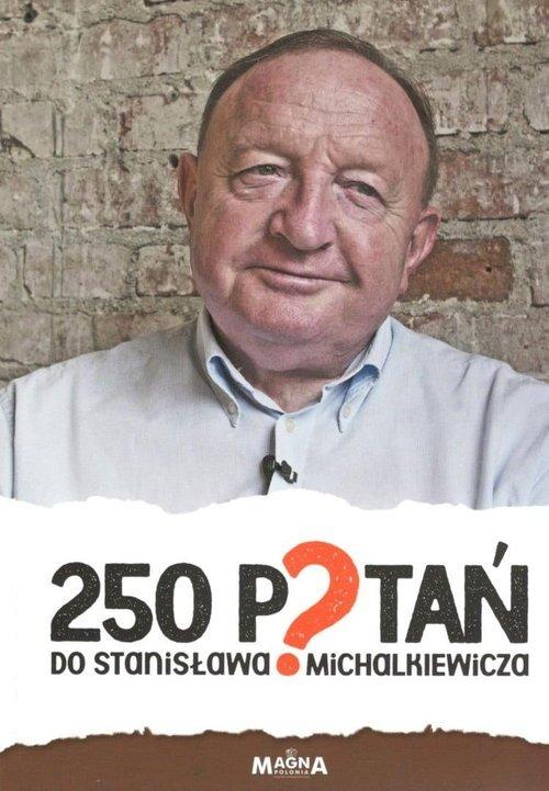250 pytań do Stanisława Michalkiewicza - okładka książki