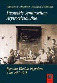 Lwowskie Seminarium Arystotelesowskie - okładka książki