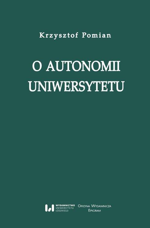 O autonomii uniwersytetu. Wykład - okładka książki