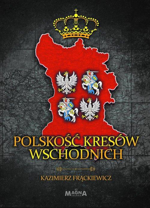 Polskość Kresów Wschodnich - okładka książki