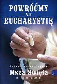 Powróćmy na Eucharystię Źródło - okładka książki