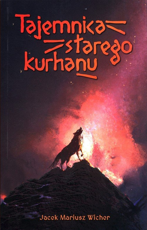 Tajemnica starego kurhanu - okładka książki