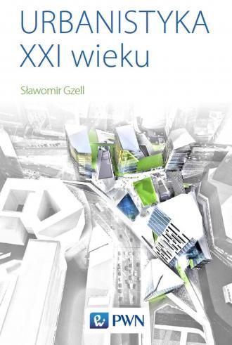 Urbanistyka XXI wieku - okładka książki