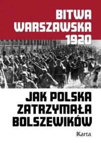 Bitwa Warszawska. Jak Polska zatrzymała - okładka książki