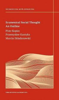 Ecumenical Social Thought An Outline. - okładka książki
