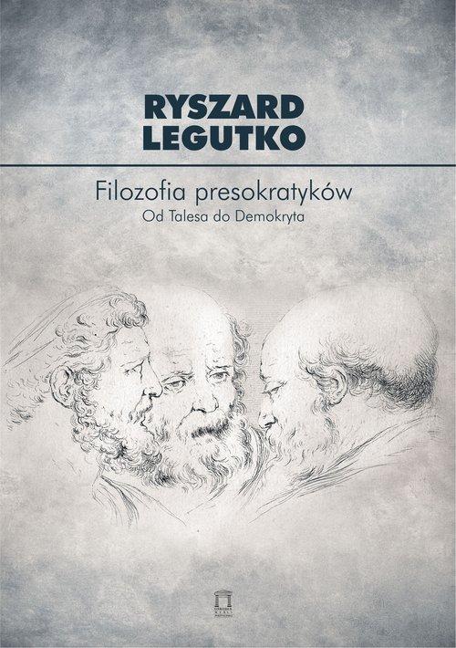 Filozofia presokratyków. Od Talesa - okładka książki