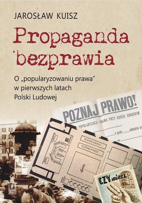 Propaganda bezprawia. O popularyzowaniu - okładka książki