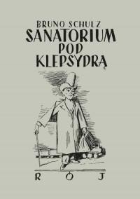 Sanatorium pod klepsydrą - okładka książki