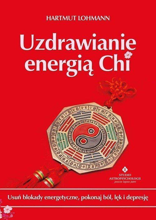 Uzdrawianie energią Chi - okładka książki