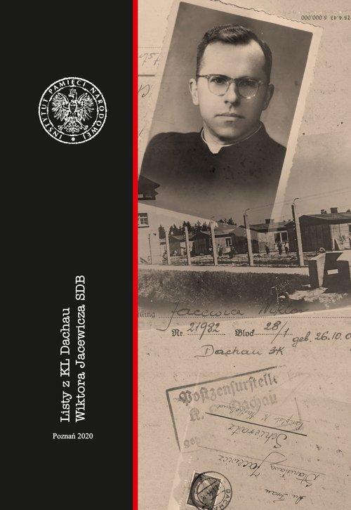 Listy z KL Dachau Wiktora Jacewicza - okładka książki