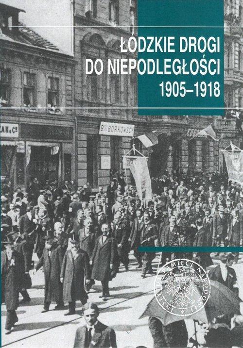 Łódzkie drogi do niepodległości - okładka książki