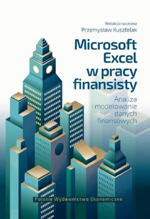 Microsoft Excel w pracy finansisty. - okładka książki