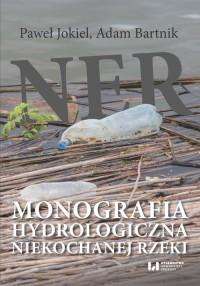 Ner. Monografia hydrologiczna niekochanej - okładka książki