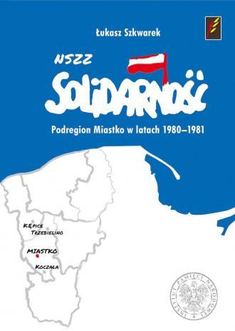 NSZZ Solidarność Podregionu Miastko - okładka książki