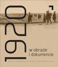 Rok 1920 w obrazie i dokumencie - okładka książki