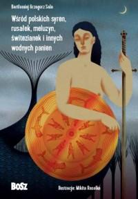 Wśród polskich syren, rusałek, - okładka książki