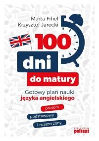 100 dni do matury. Gotowy plan - okładka książki