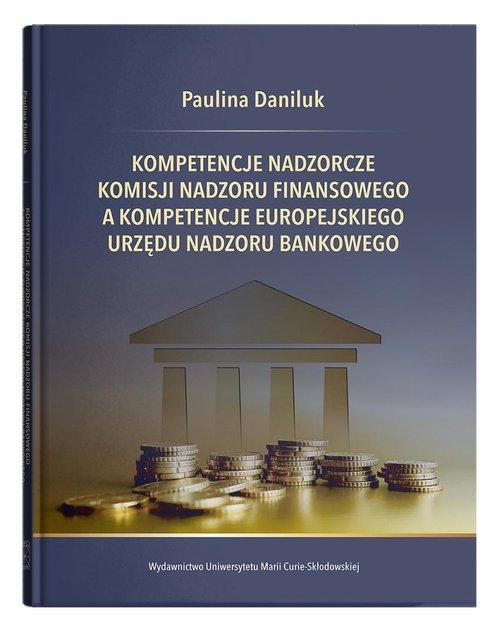 Kompetencje nadzorcze Komisji Nadzoru - okładka książki